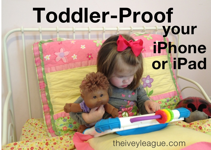 photo 61 How to Toddler Proof Your iDevice in One Minute or Less